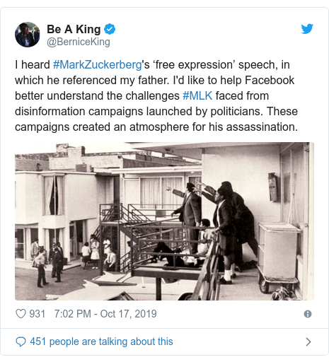 Twitter post by @BerniceKing: I heard #MarkZuckerberg's 'free expression' speech, in which he referenced my father. I'd like to help Facebook better understand the challenges #MLK faced from disinformation campaigns launched by politicians. These campaigns created an atmosphere for his assassination.