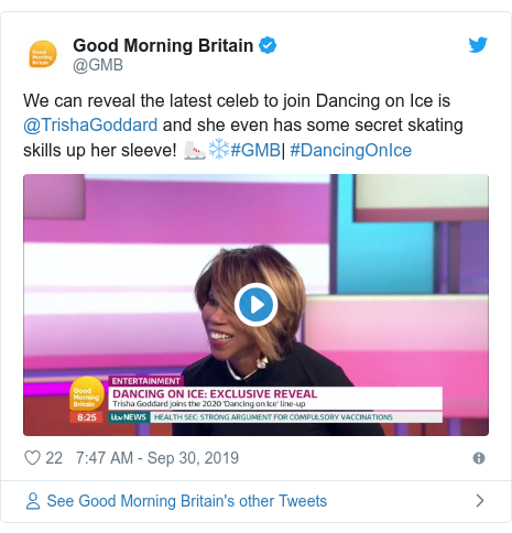Twitter post by @GMB: We can reveal the latest celeb to join Dancing on Ice is @TrishaGoddard and she even has some secret skating skills up her sleeve! ⛸❄️#GMB  #DancingOnIce