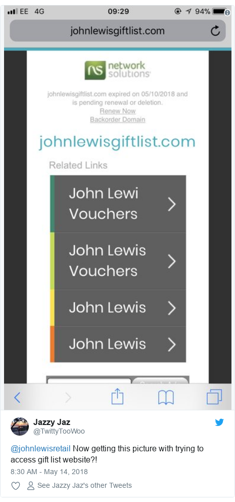 Twitter post by @TwittyTooWoo: @johnlewisretail Now getting this picture with trying to access gift list website?!