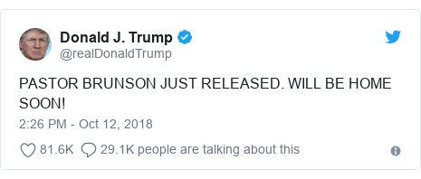 Twitter post by @realDonaldTrump: Pastor Andrew Brunson, released by Turkey, will be with me in the Oval Office at 2 30 P.M. (this afternoon). It will be wonderful to see and meet him. He is a great Christian who has been through such a tough experience. I would like to thank President @RT_Erdogan for his help!