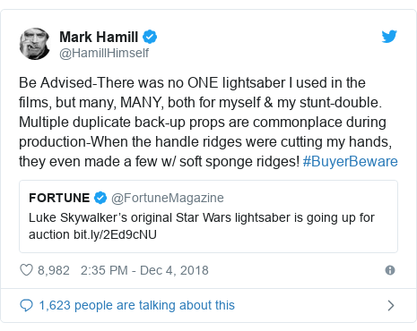 Twitter post by @HamillHimself: Be Advised-There was no ONE lightsaber I used in the films, but many, MANY, both for myself  my stunt-double. Multiple duplicate back-up props are commonplace during production-When the handle ridges were cutting my hands, they even made a few w/ soft sponge ridges! #BuyerBeware