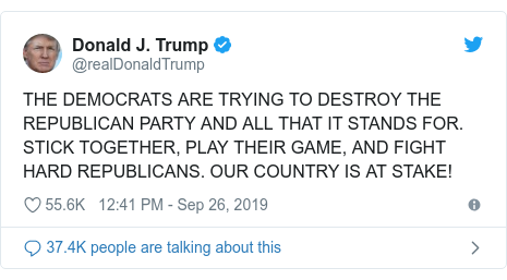 Twitter post by @realDonaldTrump: THE DEMOCRATS ARE TRYING TO DESTROY THE REPUBLICAN PARTY AND ALL THAT IT STANDS FOR. STICK TOGETHER, PLAY THEIR GAME, AND FIGHT HARD REPUBLICANS. OUR COUNTRY IS AT STAKE!