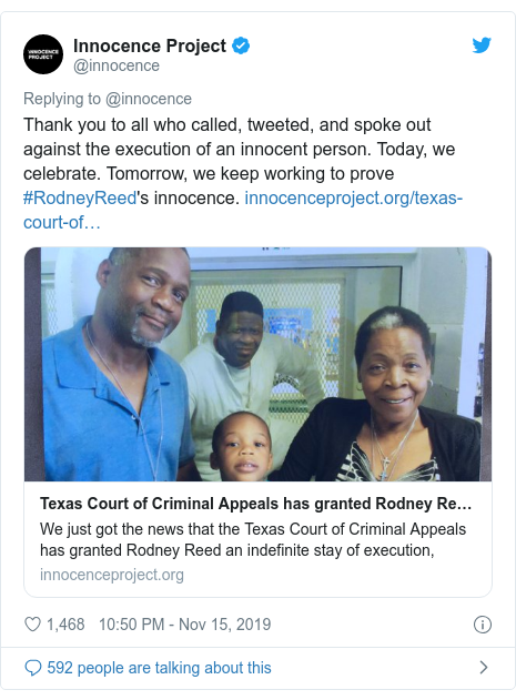 Twitter post by @innocence: Thank you to all who called, tweeted, and spoke out against the execution of an innocent person. Today, we celebrate. Tomorrow, we keep working to prove #RodneyReed's innocence.
