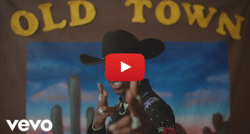 Youtube post by LilNasXVEVO: Lil Nas X - Old Town Road (Official Video) ft. Billy Ray Cyrus