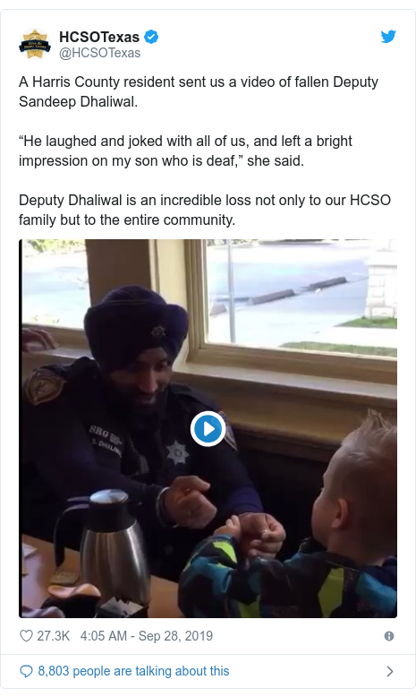 """Twitter post by @HCSOTexas: A Harris County resident sent us a video of fallen Deputy Sandeep Dhaliwal. """"He laughed and joked with all of us, and left a bright impression on my son who is deaf,"""" she said. Deputy Dhaliwal is an incredible loss not only to our HCSO family but to the entire community."""