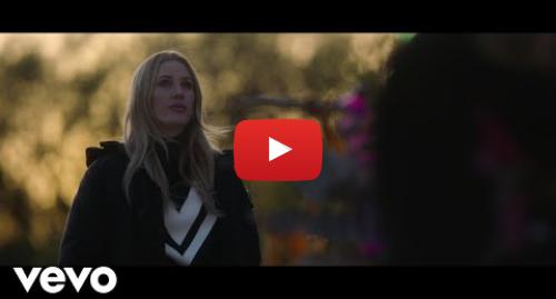 Youtube post by EllieGouldingVEVO: Ellie Goulding - River