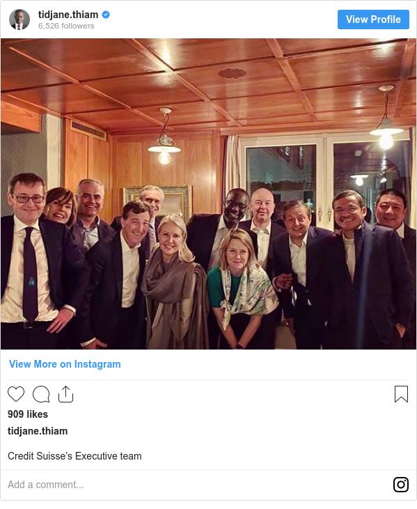 Instagram post by tidjane.thiam: Credit Suisse's Executive team