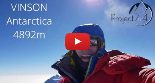 Youtube post by Project 7in4: Project 7in4 - Vinson Summit 360