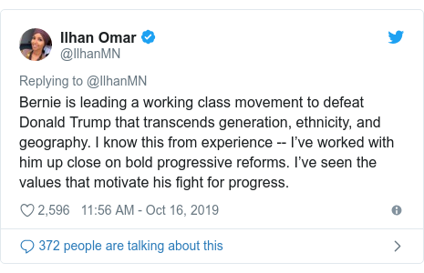 Twitter post by @IlhanMN: Bernie is leading a working class movement to defeat Donald Trump that transcends generation, ethnicity, and geography. I know this from experience -- I've worked with him up close on bold progressive reforms. I've seen the values that motivate his fight for progress.