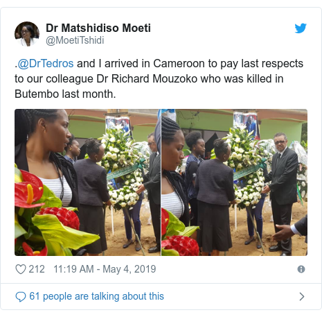 Twitter post by @MoetiTshidi: .@DrTedros and I arrived in Cameroon to pay last respects to our colleague Dr Richard Mouzoko who was killed in Butembo last month.