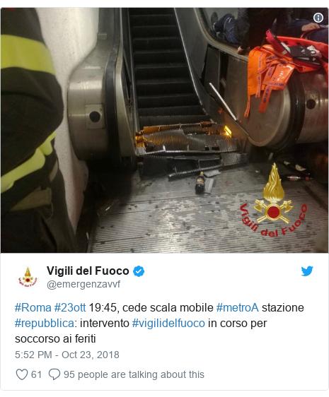 Twitter post by @emergenzavvf: #Roma #23ott 19 45, cede scala mobile #metroA stazione #repubblica  intervento #vigilidelfuoco in corso per soccorso ai feriti