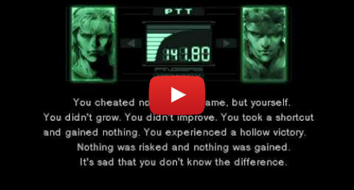 Youtube post by Cam Clarke: Liquid Snake  You Cheated Not Only The Game But Yourself