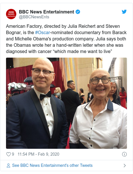 """Twitter post by @BBCNewsEnts: American Factory, directed by Julia Reichert and Steven Bognar, is the #Oscar-nominated documentary from Barack and Michelle Obama's production company. Julia says both the Obamas wrote her a hand-written letter when she was diagnosed with cancer """"which made me want to live"""""""
