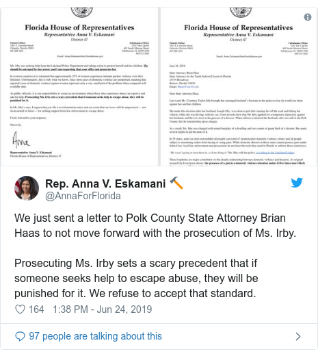 Twitter post by @AnnaForFlorida: We just sent a letter to Polk County State Attorney Brian Haas to not move forward with the prosecution of Ms. Irby.Prosecuting Ms. Irby sets a scary precedent that if someone seeks help to escape abuse, they will be punished for it. We refuse to accept that standard.