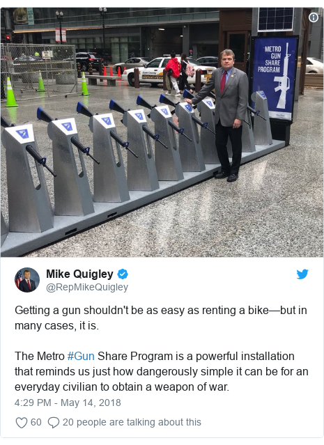 Twitter post by @RepMikeQuigley: Getting a gun shouldn't be as easy as renting a bike—but in many cases, it is. The Metro #Gun Share Program is a powerful installation that reminds us just how dangerously simple it can be for an everyday civilian to obtain a weapon of war.