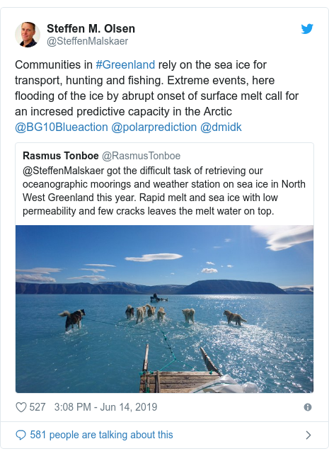 Twitter post by @SteffenMalskaer: Communities in #Greenland rely on the sea ice for transport, hunting and fishing. Extreme events, here flooding of the ice by abrupt onset of surface melt call for an incresed predictive capacity in the Arctic @BG10Blueaction @polarprediction @dmidk